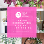 Spring Decorating Tips and Inspiration | Global Home Investing